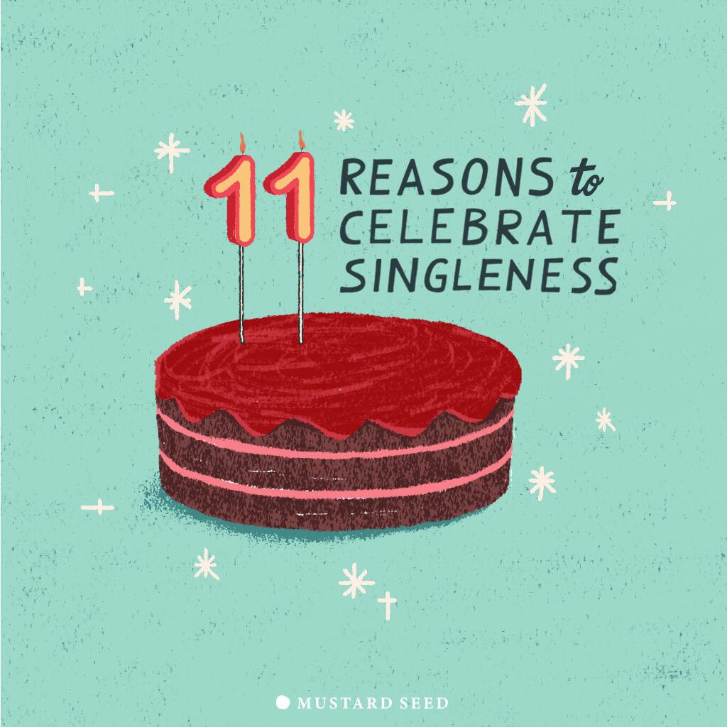 11 REASONS TO CELEBRATE SINGLENESS (11 เหตุผลในการฉลองความโสด)