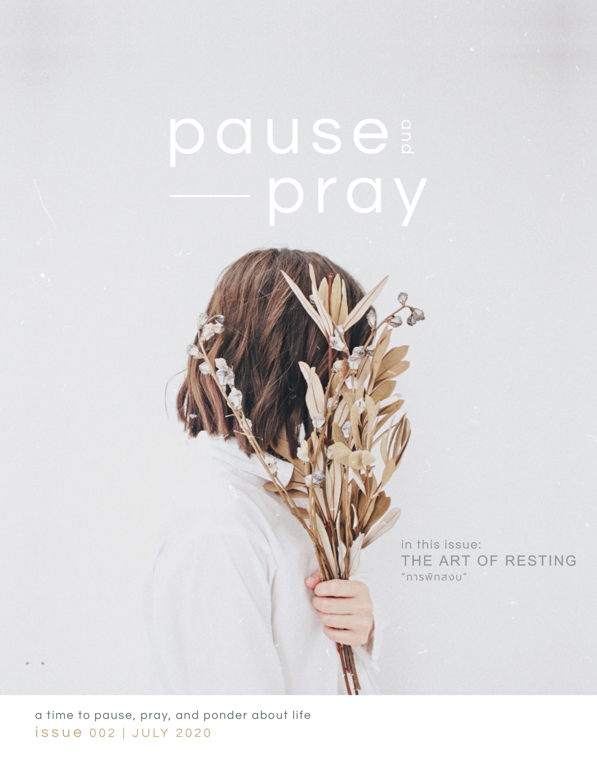 "PAUSE & PRAY | ISSUE 02 ""THE ART OF RESTING"""