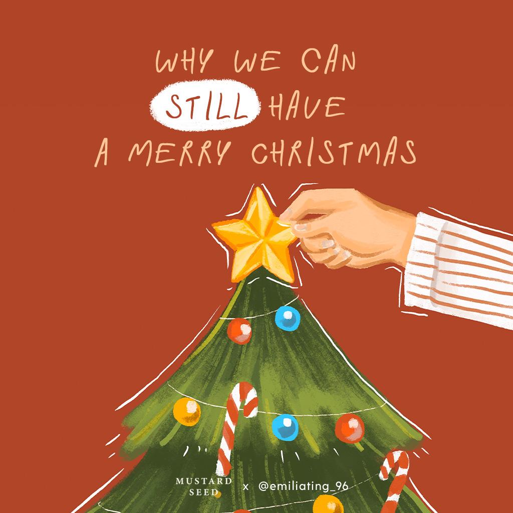 ทำไมเรายังคงสามารถมีคริสต์มาสที่สุขสันต์ได้
